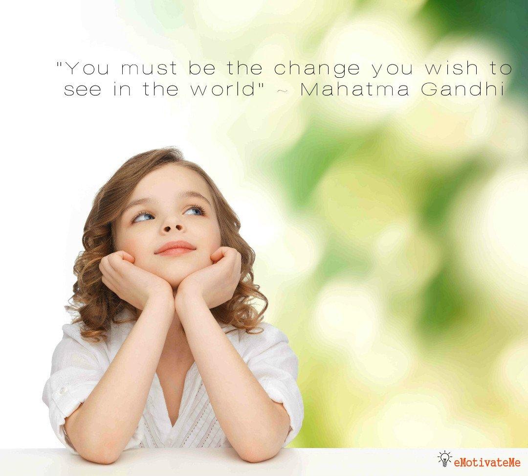 Be The Change - emotivateme